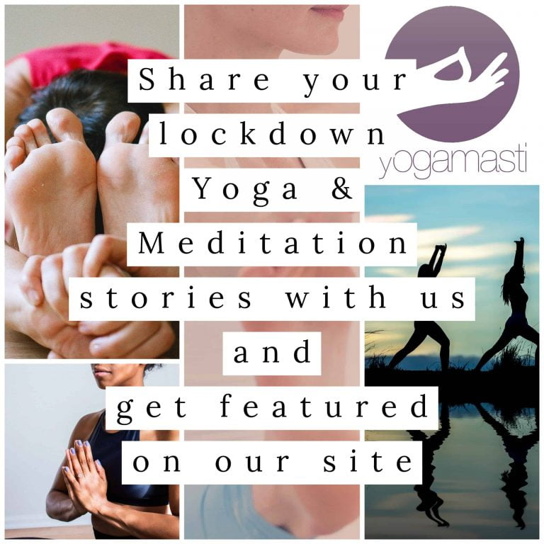 share your lockdown yoga and meditation stories with us and get featured on our site!